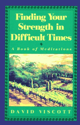 9780809237234: Finding Your Strength in Difficult Times : A Book of Meditations