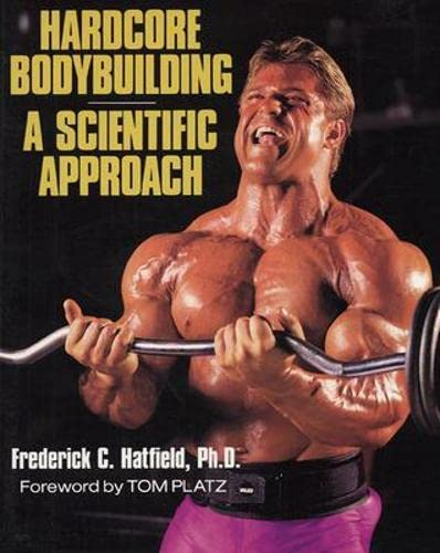 9780809237289: Hardcore Bodybuilding: A Scientific Approach