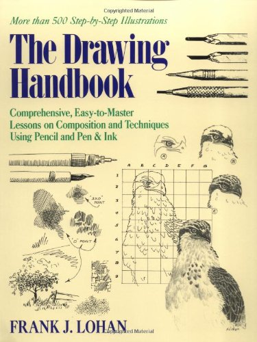 9780809237869: The Drawing Handbook: Comprehensive, Easy-To-Master Lessons on Composition and Techniques Using Pencil and Pen & Ink