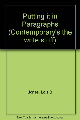 9780809238361: Putting It in Paragraphs (Contemporary's the Write Stuff)