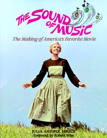 9780809238378: The Sound of Music: The Making of America's Favorite Movie