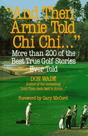 9780809238521: And Then Arnie Told Chi Chi . . .