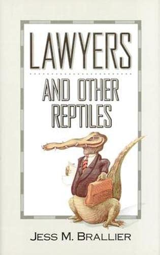 9780809239191: Lawyers and Other Reptiles