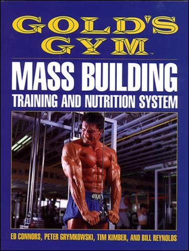 9780809239474: Gold's Gym Mass Building Training and Nutrition System