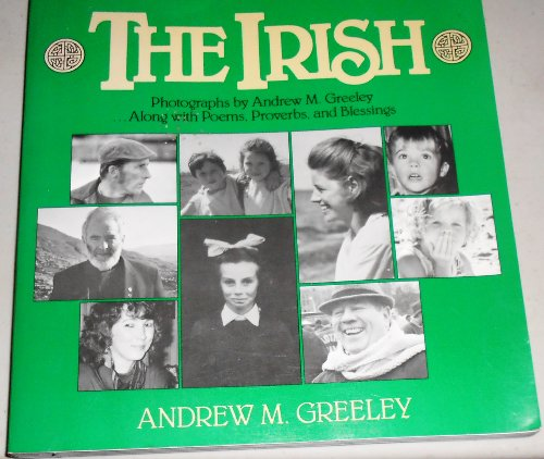 The Irish: Andrew M. Greeley