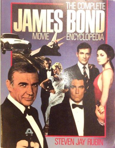 9780809239665: The Complete James Bond Movie Encyclopedia