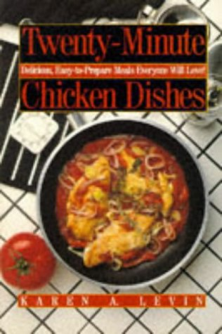 9780809240333: Twenty-Minute Chicken Dishes: Delicious, Easy-To-Prepare Meals Everyone Will Love