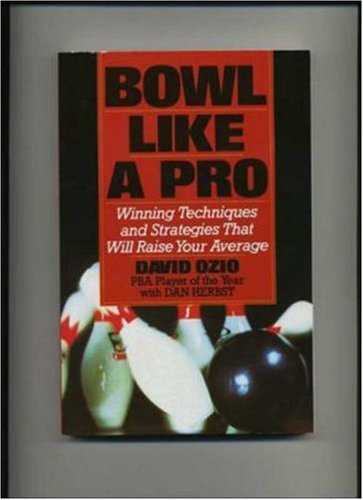 9780809240395: Bowl Like a Pro