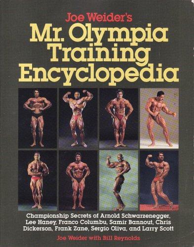 9780809240401: Joe Weider's Mr. Olympia Training Encyclopedia