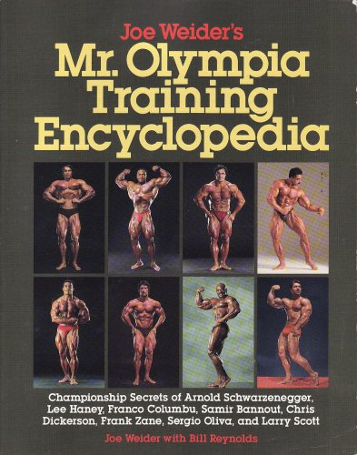 9780809240401: Joe Weider's Mr. Olympia Training Encyclopedia