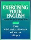 9780809240814: Contemporary's Exercising Your English: Language Skills for Developing Writers, Book 1