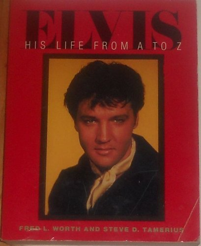 9780809240838: Elvis: His Life from A to Z