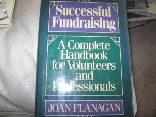 9780809240906: Successful Fundraising: A Complete Handbook for Volunteers and Professionals