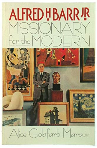 9780809241552: Alfred H.Barr, Jr.: Missionary for the Modern