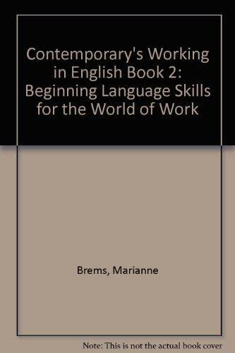9780809241699: Contemporary's Working in English Book 2: Beginning Language Skills for the World of Work
