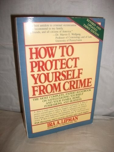 9780809242443: How to Protect Yourself from Crime