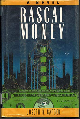 9780809242856: Rascal Money: A Novel
