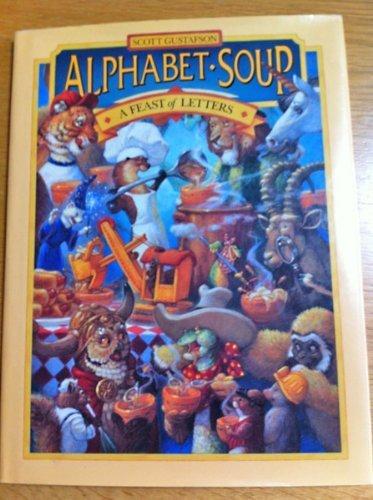 9780809242993: Alphabet Soup: A Feast of Letters