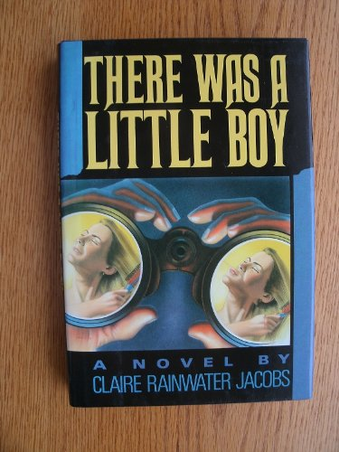 9780809243112: There Was a Little Boy: A Novel