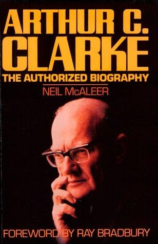 9780809243242: Arthur C. Clarke: The Authorized Biography