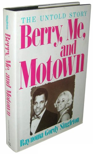 Berry, Me, and Motown: The Untold Story