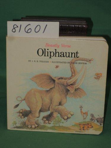 9780809243532: Oliphaunt: Board Book (Beastly Verse)