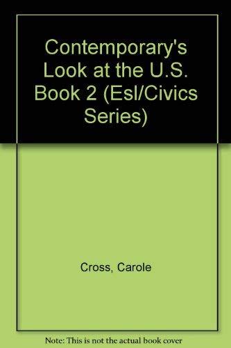 9780809243860: Contemporary's Look at the U.S. Book 2 (Esl/Civics Series)