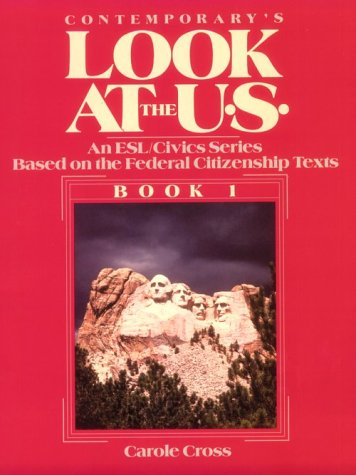 9780809243877: Look at the U. S. Book 1: An ESL/Civics Series Based on the Federal Citizenship Texts