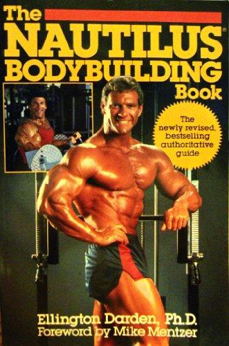 9780809243907: The Nautilus Bodybuilding Book