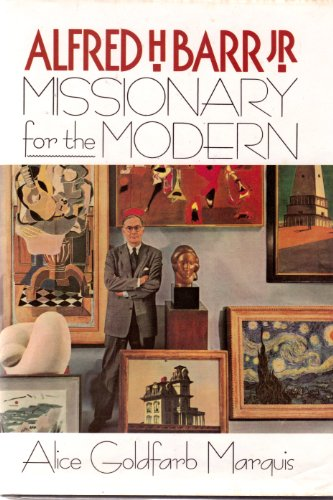 9780809244041: Alfred H. Barr, Jr: Missionary for the modern