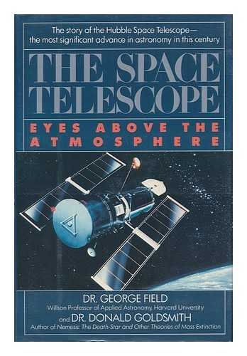 The Space Telescope: Eyes Above the Atmosphere