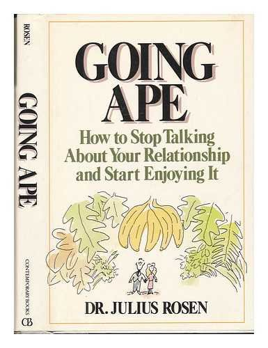 9780809245079: Going ape: How to stop talking about your relationship and start enjoying it