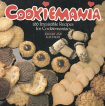 9780809245512: Cookiemania: 100 Irresistible Recipes for Cookiemaniacs