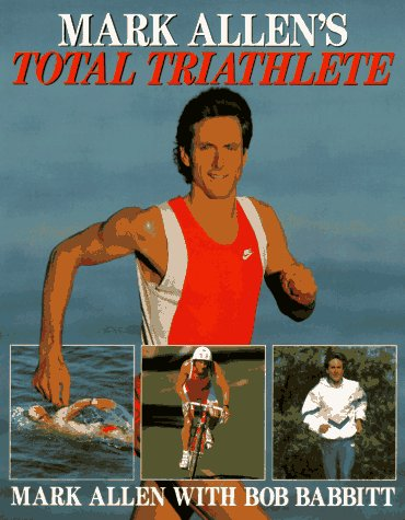 9780809245895: Total Triathlete: Training to Win