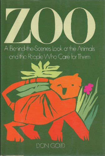 9780809246175: Zoo: A Behind the Scenes Look at the Animals and the People Who Care for Them