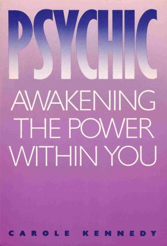Psychic: Awakening the Power Within You