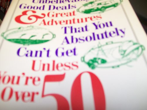 Unbelievably Good Deals & Great Adventures That You Absolutely Can't Get Unless You'...