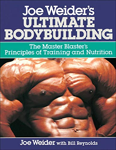 Joe Weider's Ultimate Bodybuilding: Joe Weider, Bill