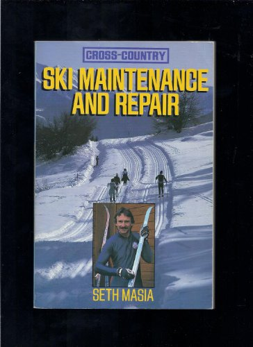 9780809247172: Cross-country Ski Maintenance and Repair