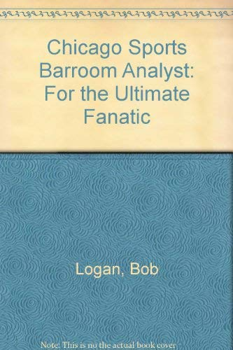 9780809247202: The Chicago Sports Barroom Analyst
