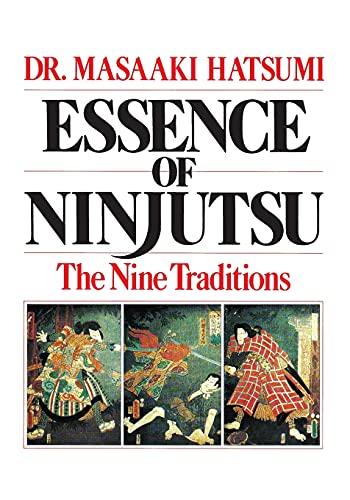 9780809247240: Essence of Ninjutsu: The Nine Traditions