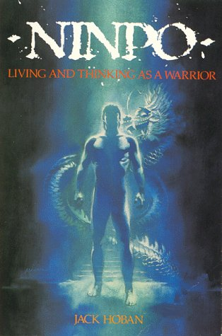 9780809247257: Ninpo: Living and Thinking as a Warrior