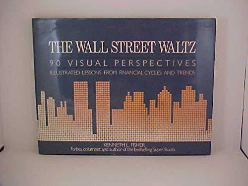9780809247974: Wall Street Waltz: Ninety Visual Perspectives