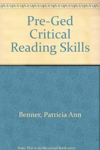 Pre-Ged Critical Reading Skills (Contemporary's pre-GED series): Patricia Ann Benner