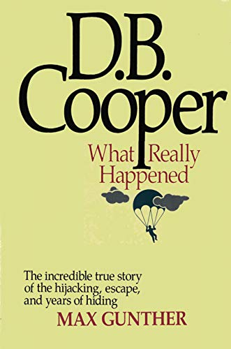9780809248544: D. B. Cooper: What Really Happened