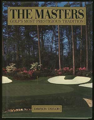 9780809248896: The Masters: Golf's Most Prestigious Tradition