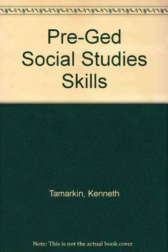 Pre-Ged Social Studies Skills (Contemporary's pre-GED series) (0809250268) by Kenneth Tamarkin