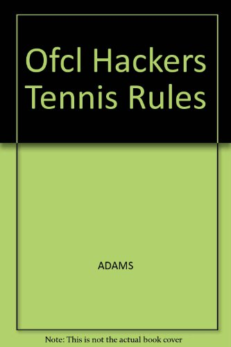 9780809251438: The Official Hacker's Rules of Tennis