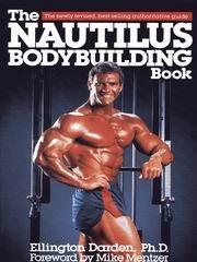 9780809251636: The Nautilus bodybuilding book