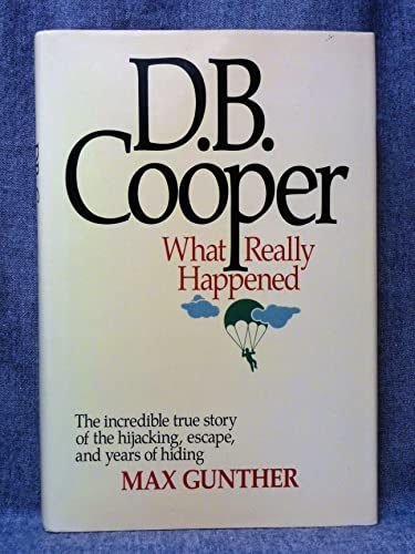 9780809251803: D.B. Cooper: What Really Happened